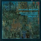 ANTHONY BRAXTON Knitting Factory (Piano/Quartet) 1994, Vol. 1 album cover