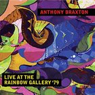 ANTHONY BRAXTON Live At The Rainbow Gallery '79 album cover