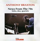 ANTHONY BRAXTON News From The 70s album cover