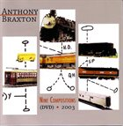 ANTHONY BRAXTON Nine Compositions (DVD) • 2003 album cover