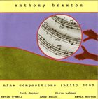 ANTHONY BRAXTON Nine Compositions (Hill) 2000 album cover