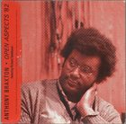 ANTHONY BRAXTON Open Aspects '82 (with  Richard Teitelbaum) album cover