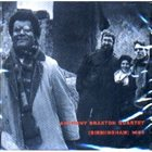 ANTHONY BRAXTON (Birmingham) 1985 album cover