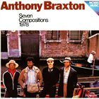 ANTHONY BRAXTON Seven Compositions 1978 album cover