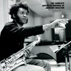 ANTHONY BRAXTON The Complete Arista Recordings Of Anthony Braxton album cover