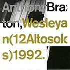 ANTHONY BRAXTON Wesleyan (12 Altosolos) 1992 album cover