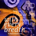 ANTHONY COLEMAN With Every Breath: Music of Shabbat album cover