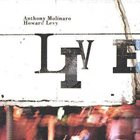 ANTHONY MOLINARO Anthony Molinaro, Howard Levy ‎: The Molinaro-Levy Project Live album cover