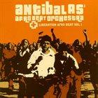 ANTIBALAS Antibalas Afrobeat Orchestra : Liberation Afrobeat Vol. 1 album cover