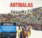 ANTIBALAS Security album cover