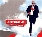 ANTIBALAS Who Is This America? album cover