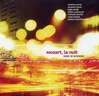ANTOINE HERVÉ Mozart, la Nuit, Jazz 'n' Groove album cover