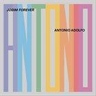 ANTONIO ADOLFO Jobim Forever album cover