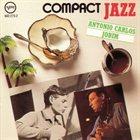 ANTONIO CARLOS JOBIM Compact Jazz album cover