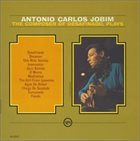 ANTONIO CARLOS JOBIM The Composer of