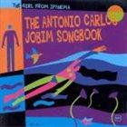 ANTONIO CARLOS JOBIM The Girl From Ipanema: The Antonio Carlos Jobim Songbook album cover