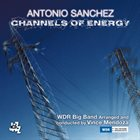 ANTONIO SANCHEZ Channels of Energy album cover