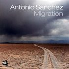 ANTONIO SANCHEZ Migration album cover