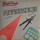 APPRENTICE Rough Draft album cover