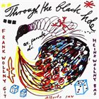 A.R. PENCK / TTT Through The Black Hole / Berlin Berlin album cover
