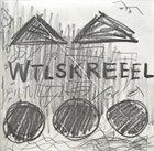 A.R. PENCK / TTT TTT featuring A.R. Penck: WTLSKREEEL album cover