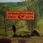 ARBETE OCH FRITID 1969-1979 album cover