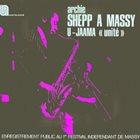 ARCHIE SHEPP A Massy - U-Jaama