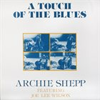 ARCHIE SHEPP A Touch of the Blues album cover