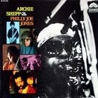 ARCHIE SHEPP Archie Shepp & Philly Joe Jones album cover