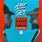 ARCHIE SHEPP Archie Shepp / Horace Parlan Duo : En Concert: 1rst Set album cover