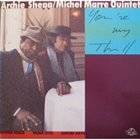 ARCHIE SHEPP Archie Shepp / Michel Marre Quintet ‎: You're My Thrill (aka Passion) album cover