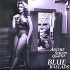 ARCHIE SHEPP Blue Ballads album cover