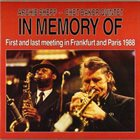 ARCHIE SHEPP In Memory Of First And Last Meeting In Frankfurt And Paris, 1988 (with Chet Baker) album cover