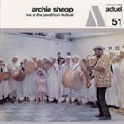 ARCHIE SHEPP Live At The Panafrican Festival album cover