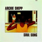 ARCHIE SHEPP Soul Song album cover