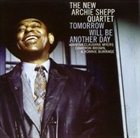 ARCHIE SHEPP Tomorrow Will Be Another Day album cover