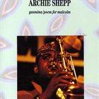 ARCHIE SHEPP Yasmina / Poem For Malcolm album cover