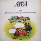 AREA 1978 Gli Dei Se Ne Vanno, Gli Arrabbiati Restano! album cover