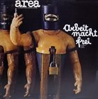 AREA Arbeit Macht Frei (Il Lavoro Rende Liberi) Album Cover