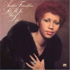 ARETHA FRANKLIN Let Me In Your Life album cover