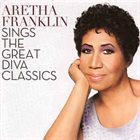 ARETHA FRANKLIN Sings The Great Diva Classics album cover