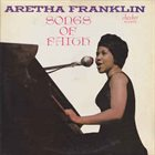 ARETHA FRANKLIN Songs Of Faith (aka The Gospel Soul Of Aretha Franklin aka Aretha Gospel aka You Grow Closer) album cover