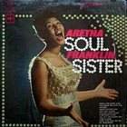 ARETHA FRANKLIN Soul Sister album cover