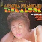 ARETHA FRANKLIN Take A Look (aka Soul, Soul, Soul) album cover