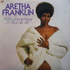 ARETHA FRANKLIN With Everything I Feel In Me album cover