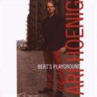 ARI HOENIG Bert's Playground album cover