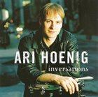 ARI HOENIG Inversations album cover
