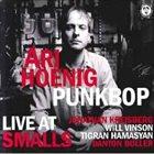ARI HOENIG Punk Bop Live At Smalls album cover