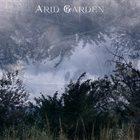 ARID GARDEN Arid Garden album cover
