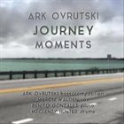 ARK OVRUTSKI Journey Moments album cover